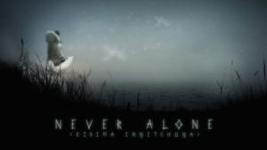Never Alone in diretta streaming dalle 18.30