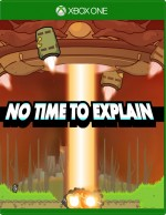 Copertina No Time to Explain Remastered - Xbox One