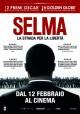Selma - La Strada per la Libert�