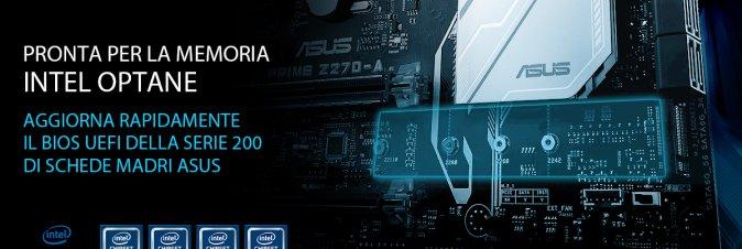 ASUS annuncia il supporto per la memoria Intel Optane
