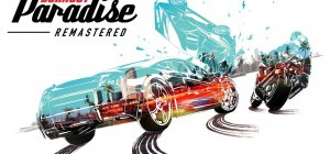 Burnout Paradise - Burnout Paradise Remastered