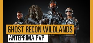 Ghost Recon: Wildlands - Ghost Wars Open Beta