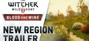 The Witcher 3: Blood & Wine - Blood and Wine - New Region Trailer