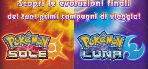 Pok�mon Sole e Luna - Evoluzioni finali e nuovi Pok�mon