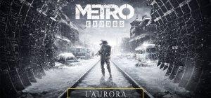 Metro Exodus - Trailer Aurora