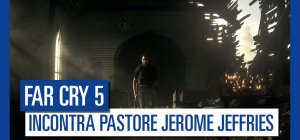 Far Cry 5 - Far Cry 5 - Incontra Pastore Jerome Jeffries