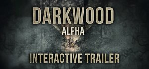 Darkwood - Darkwood - Interactive Trailer