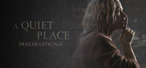 A Quiet Place - Un posto tranquillo - Trailer Ufficiale
