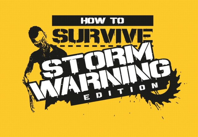 How to Survive: Storm Warning Edition - Immagine 1 di 1